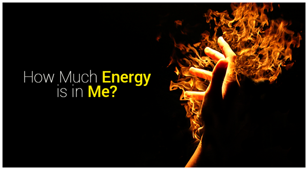How much Energy is in Me?